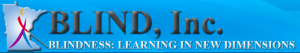 Logo for BLIND, Inc., Blindness: learning in new dimensions